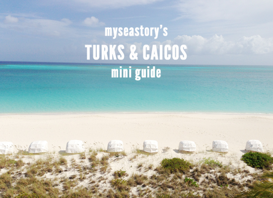 myseastory-turks-and-caicos-mini-guide