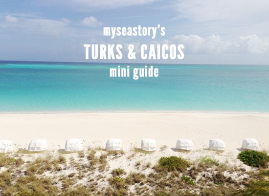 myseastory-turks-and-caicos-mini-guide
